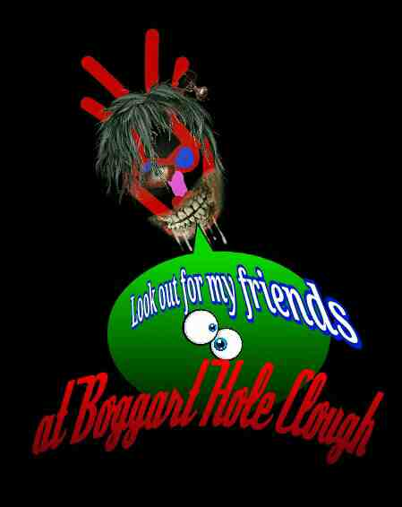 Watch out for my friends at Boggart Hole Clouch i love my ghosts